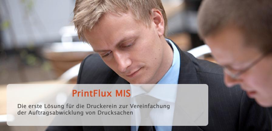 Printflux MIS - Die erste Lösung für dei Druckereien zur Vereinfachung der Auftragsabwicklung von Drucksachen