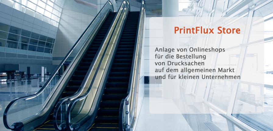 PrintFlux Store - Anlage von Onlineschops für die Bestellung von Drucksachen auf dem allgemeinen Markt und für kleinen Unternehmen.
