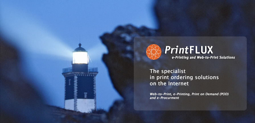 PrintFlux - The specialist in print ordering solutions on the internet. Web to print, eprinting print on demand and e-procurement.